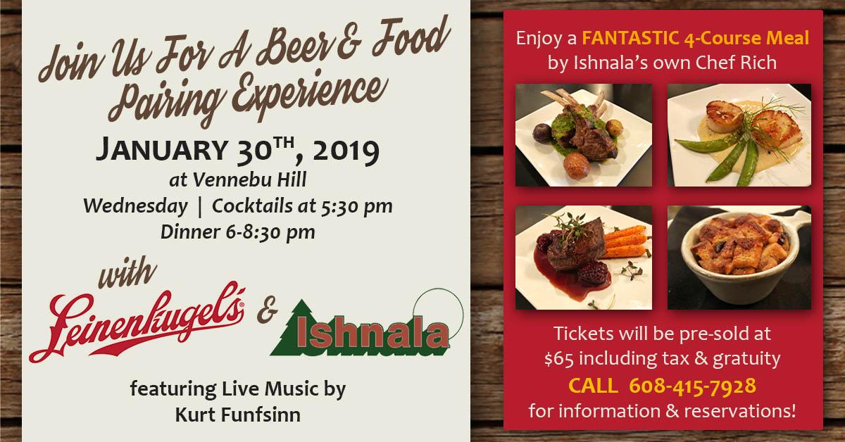 Another Dinner Event at Vennebu Hill on January 30, 2019: Leinenkugel Beer & Ishnala Food Pairing!